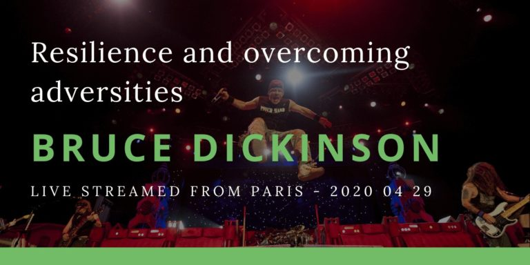 Resilience and overcoming adversities Bruce Dickinson
